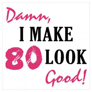 unique collection of quotes and sayings for 80th birthday the