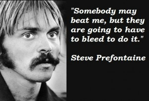 Steve-Prefontaine-Quotes-2-300x204