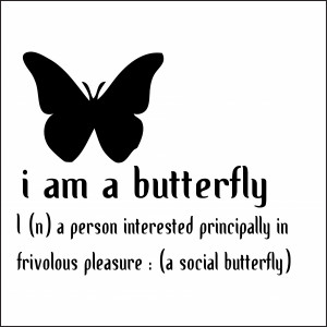 Im A Social Butterfly Wall Sticker Quote