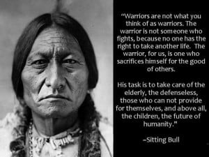 Great quote # Sitting Bull