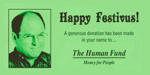 george costanza seinfeld festivus The Human Fund happy festivus
