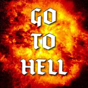 Go To Hell is a celebration of everything that's fucked about this ...