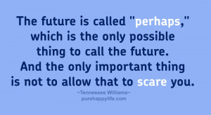 Quotes About Life and Future