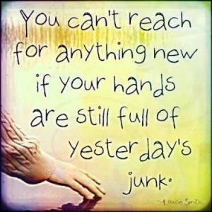Get rid of that Junk!