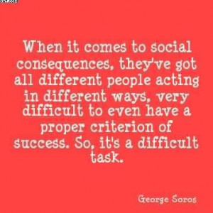 ... ve Got All Different People Acting In Different Ways… - George Soros