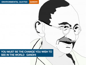 Environmental quotes-Gandhi. Illustrations Kenneth