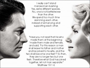 Man/woman bashing is not funny. It's wrong. #love #honor #cherish