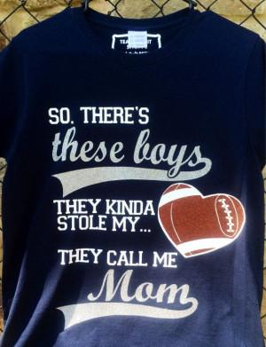 ... Mom Shirts, Mom Football Shirts, Football Mom Quotes, Football Moms
