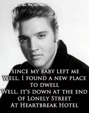 ... of Lonely StreetAt Heartbreak Hotel~Heartbreak Hotel - Elvis Presley