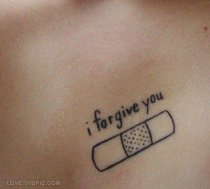forgive you quotes tattoos