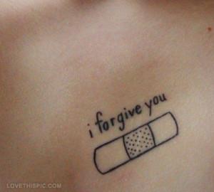 forgive you quotes tattoos