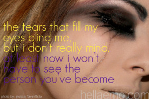 The Tears That Fill Eyes Blind But Don Really Mind