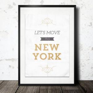 ... Art - Let's Move to New YorkWall Decor, Shabby Chic Decor, Decor Wall