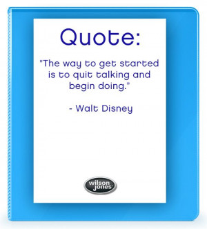 """... and begin doing."""" – Walt Disney #inspiration #quotes #organized"""