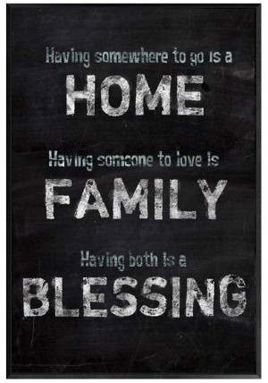 ... someone to love is FAMILY, Having both is a BLESSING #quote #wall #art