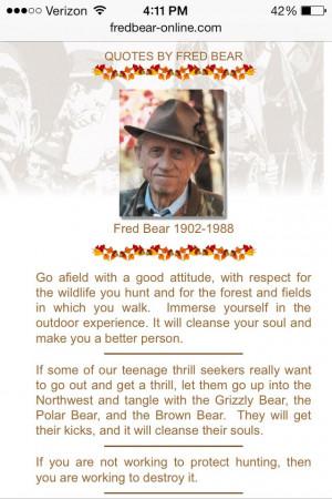 Fred Bear Quotes Fred bear. via curt morgan