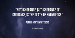ignorance is 246814 ignorance quotes jpg ignorance quotes ignorance ...