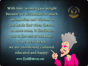 With time, Women gain weight, Funny Losing Weight Quotes