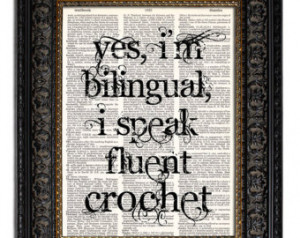 ... Speak Fluent Crochet, Quote Print, Wall Decor, Craft Room Decor