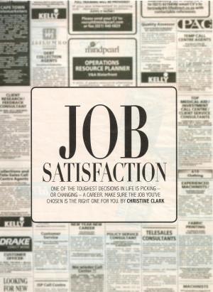 job satisfaction quotes quotesgram. Black Bedroom Furniture Sets. Home Design Ideas
