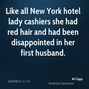 Al Capp Husband Quotes