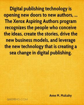 Anne M. Mulcahy - Digital publishing technology is opening new doors ...