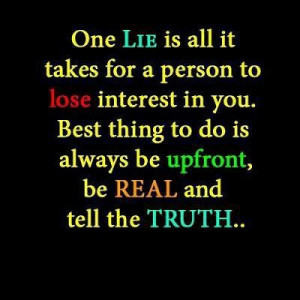 Quotes About Lying Friends Life quotes / one lie can