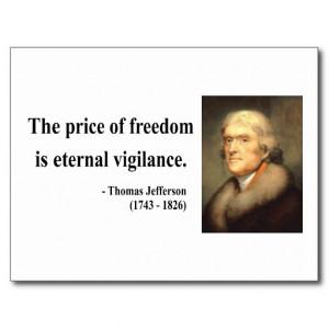 freedom the price of freedom is eternal vigilance thomas jefferson