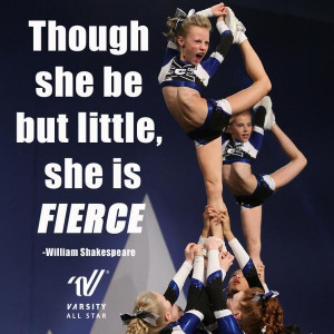 Though she be but little, she is FIERCE.