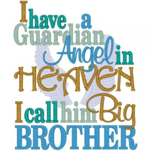 to My Brother in Heaven | 11195 I have a Guardian Angel in Heaven ...