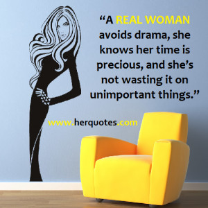 REAL WOMAN avoids drama, she knows her time is precious, and she's ...