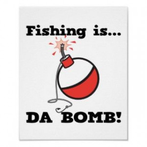 Funny Fishing Quotes Posters, Funny Fishing Quotes Prints, Art Prints