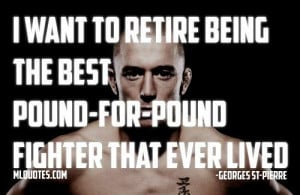 Georges St-Pierre Picture Quote