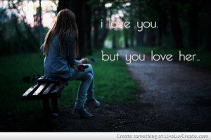 Love Youbut You Love Her