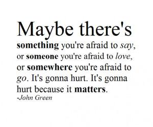 Quotes By John Green Kootationcom