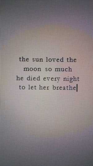 ... images, love, moon, photography, quotes, sun, text, we heart it