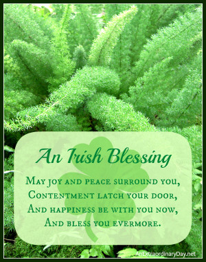 An Irish Blessing :: St. Patrick's Day :: AnExtraordinaryDay