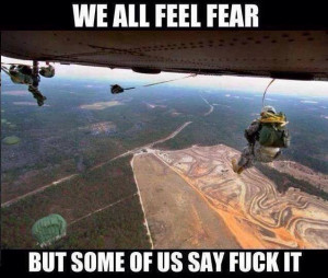 We All Feel Fear - Military humor