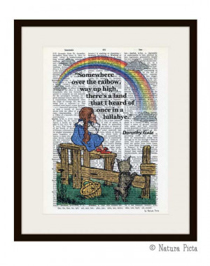 Somewhere over the rainbow Dorothy Gale quote Oz dictionary print - on ...