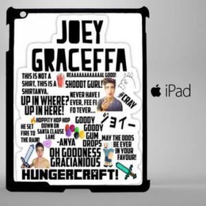 Joey Graceffa Quotes iPad 2, iPad 3, iPad 4, iPad Mini and iPad Air ...