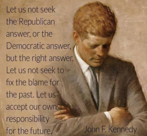 ... blame for the past. Let us accept our own responsibility for the