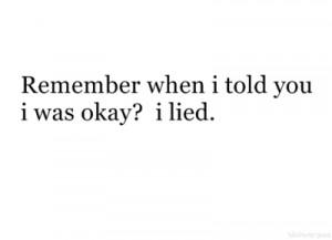 hiding feelings, hurt, lie, sad, slogan, text
