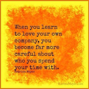 Enjoy Your Own Company Quotes Quotesgram