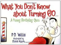 what-you-dont-know-about-turning-60-funny-p-d-witte-paperback-cover ...