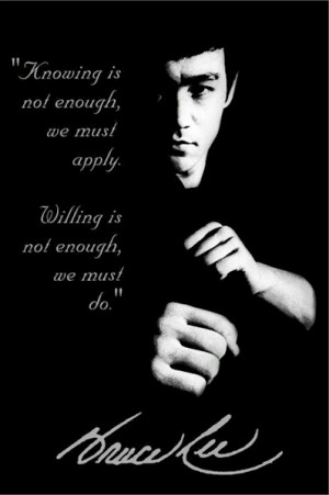 Bruce Lee - Knowing Is Not Enough Poster