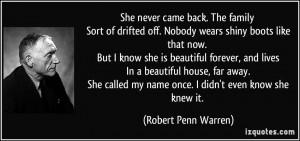 More Robert Penn Warren Quotes