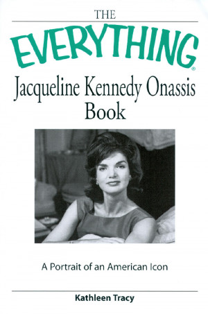 Jacqueline Kennedy Onassis Book - A portrait of an American Icon
