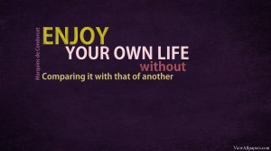 Enjoy Your Life Quote High Resolution Wallpaper, Free download Enjoy ...