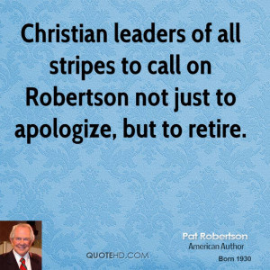 Christian leaders of all stripes to call on Robertson not just to ...