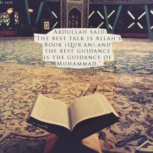 Best talk and guidance islamic quotes, hadiths, duas